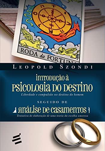 9788580331318: Introdu‹o Ë Psicologia do Destino Liberdade e Compuls‹o no Destino do Homem