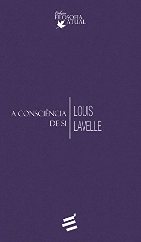 9788580331592: Conscincia de Si, A - Colecao Filosofia Atual