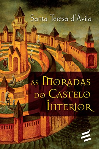 9788580331752: Moradas do Castelo Interior, As