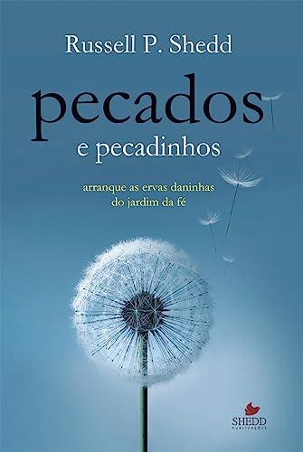 9788580380422: Pecados e Pecadinhos. Arranque as Ervas Daninhas do Jardim da Fé (Em Portuguese do Brasil)