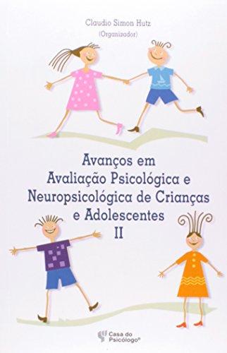 9788580400953: Avanços Em Avaliaçao Psicologica E Neuropsicologica De Crianças E Adolescentes (Em Portuguese do Brasil)
