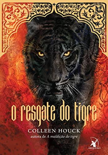 Resgate do Tigre (Em Portugues do Brasil): Colleen Houck