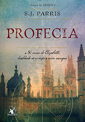 9788580411270: Profecia: No Reino de Elizabeth, Lealdade Se Compr (Em Portugues do Brasil)