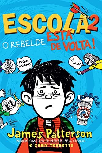9788580412031: Escola 2: O Rebelde Esta de Volta! (Em Portugues do Brasil)