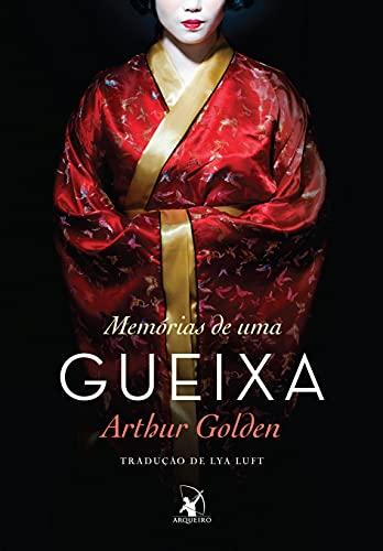 9788580414257: Memórias de Uma Gueixa (Em Portuguese do Brasil)