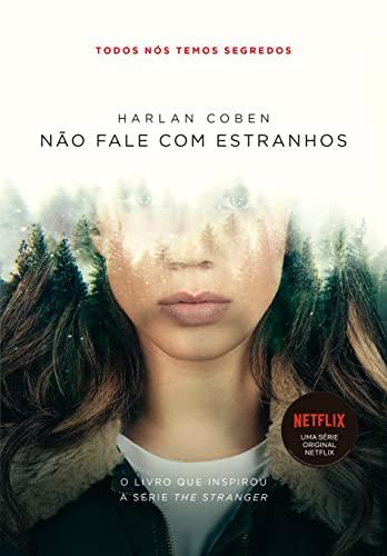 9788580415711: Nao Fale Com Estranhos: e Se Tudo Em Que Voce Acre (Em Portugues do Brasil)