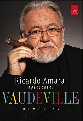 9788580440232: Ricardo Amaral Apresenta - Vaudeville Memorias (Em Portugues do Brasil)