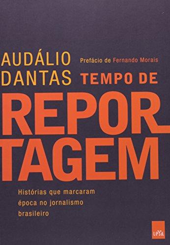 9788580445367: Tempo de Reportagem (Em Portugues do Brasil)