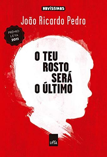9788580446333: O Teu Rosto Será O Último (Em Portuguese do Brasil)