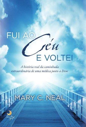 9788580446623: Fui Ao Ceu e Voltei (Em Portugues do Brasil)