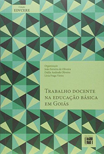 9788580540840: Trabalho Docente na Educacao Basica em Goias