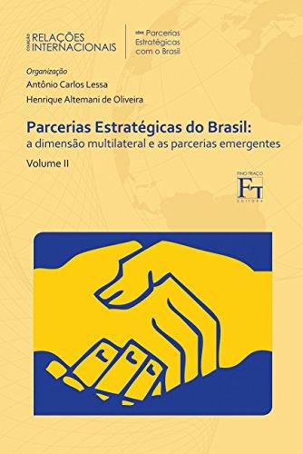 9788580541274: Parcerias Estrategicos do Brasil: A dimensao e Parcerias Emergentes - Vol.2