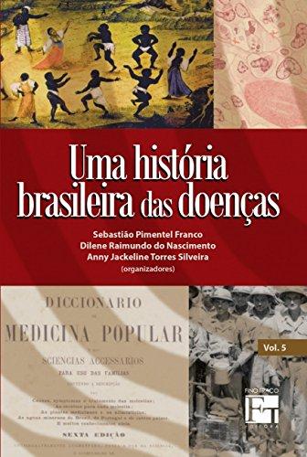 9788580542493: Historia Brasileira das Doencas, Uma - Vol.5