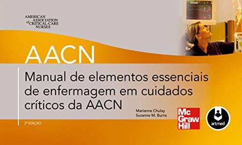 9788580550375: Manual de Elementos Essenciais de Enfermagem em Cuidados Criticos da AACN
