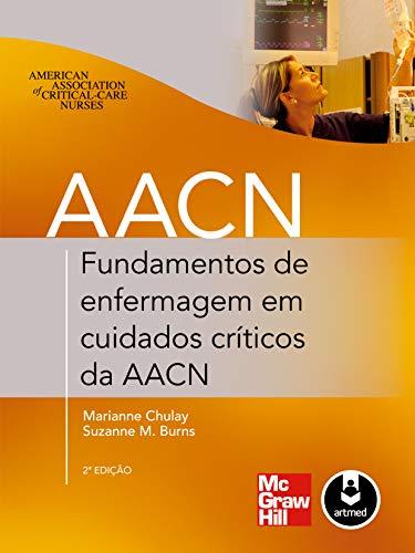 9788580551068: Fundamentos de Enfermagem em Cuidados Criticos da AACN