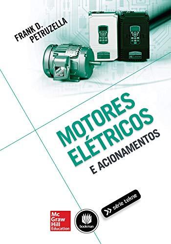 9788580552577: Motores Elétricos e Acionamentos (Em Portuguese do Brasil)