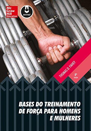 9788580553598: Bases do Treinamento de Forca Para Homens e Mulheres