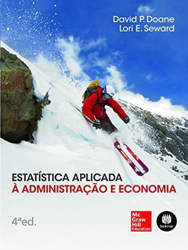 9788580553932: Estatistica Aplicada a Administracao, Contabilidade e Economia
