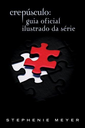 9788580570489: Crepusculo: Guia Oficial Ilustrado da Serie (Em Portugues do Brasil)