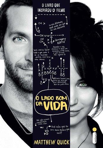 9788580572773: O Lado Bom da Vida (Em Portuguese do Brasil)