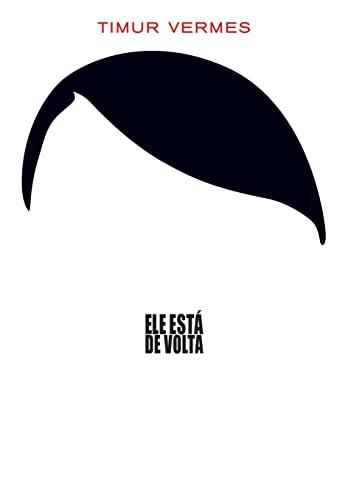 9788580575293: Ele Está de Volta (Em Portuguese do Brasil)