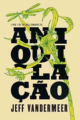 9788580575637: Aniquilacao (Em Portugues do Brasil)