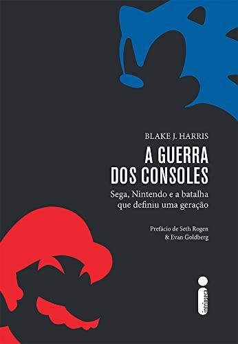 9788580578225: A Guerra dos Consoles. Sega, Nintendo e a Batalha que Definiu Uma Geração (Em Portuguese do Brasil)