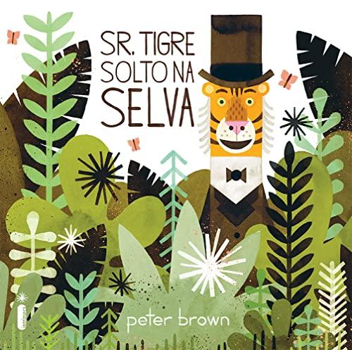 9788580578584: Sr. Tigre Solto na Selva (Em Portuguese do Brasil)