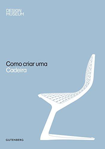 9788580620108: Como Criar Uma Cadeira (Em Portuguese do Brasil)