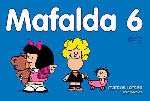 9788580631876: Mafalda - Mafalda Nova - Volume - 6 (Em Portuguese do Brasil)