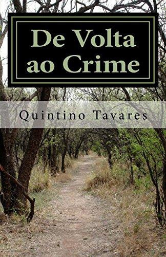 De Volta ao Crime (Portuguese Edition): Tavares, Quintino Lopes Castro