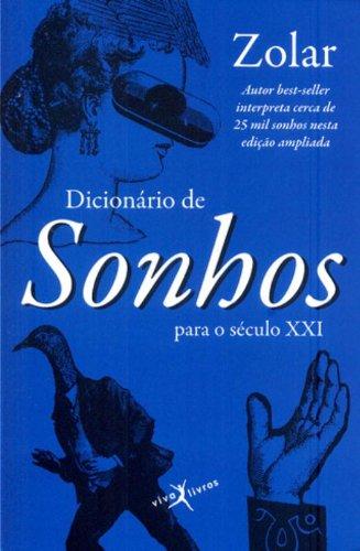 9788581030005: Dicionario de Sonhos Para O Seculo Xxi (Em Portugues do Brasil)
