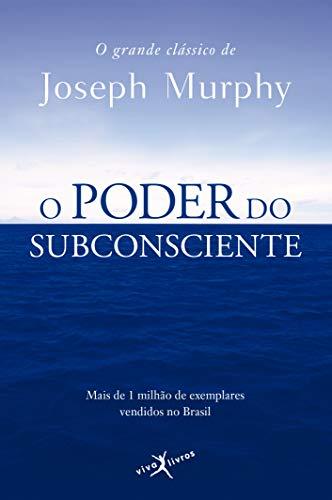 9788581030135: O Poder Do Subconsiente - O Grande Classico De Joseph Murphy