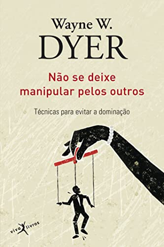 9788581030517: Nao Se Deixe Manipular Pelos Outros (Ed. Bolso) (Em Portugues do Brasil)