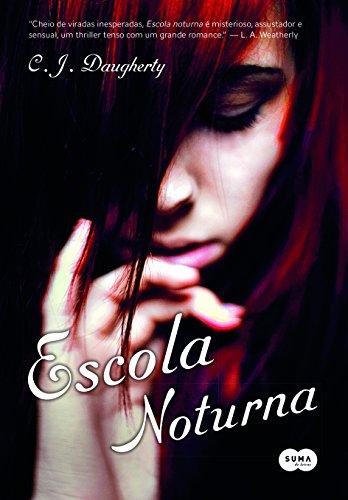 9788581051970: Escola Noturna (Em Portuguese do Brasil)