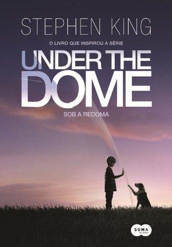 9788581051987: Under The Dome. Sob A Redoma (Em Portuguese do Brasil)