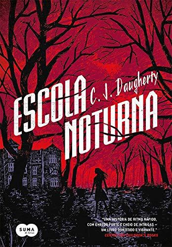 9788581052595: Escola Noturna (Em Portuguese do Brasil)