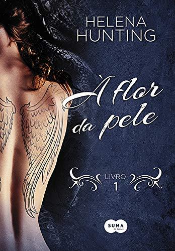 9788581052885: À Flor da Pele (Em Portuguese do Brasil)