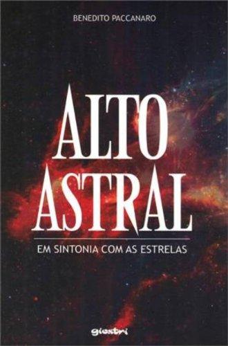 9788581080567: Alto Astral, em Sintonia com as Estrelas (Em Portuguese do Brasil)