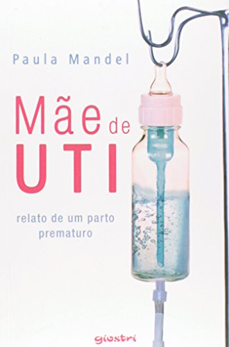 9788581083414: Mãe de Uti
