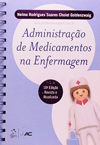 9788581140469: Administração de Medicamentos na Enfermagem (Em Portuguese do Brasil)