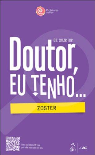 9788581141251: Doutor, Eu Tenho... Zoster (Em Portuguese do Brasil)