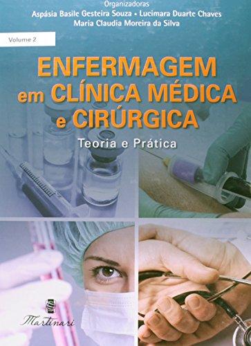 9788581160146: Enfermagem em Clinica Medica e Cirugica - 2 Volumes