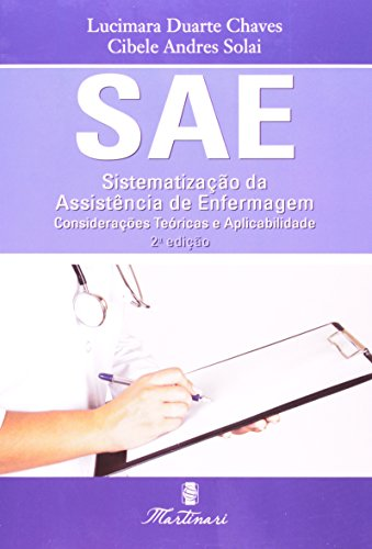 9788581160238: Sae: Sistematizacao da Assistencia de Enfermagem