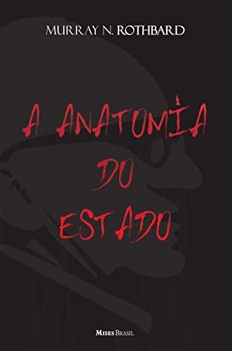 9788581190174: A anatomia do estado (Portuguese Edition)
