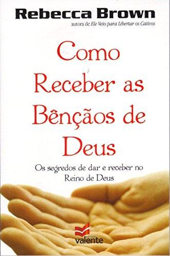 9788581370118: Como Receber as Bençãos de Deus