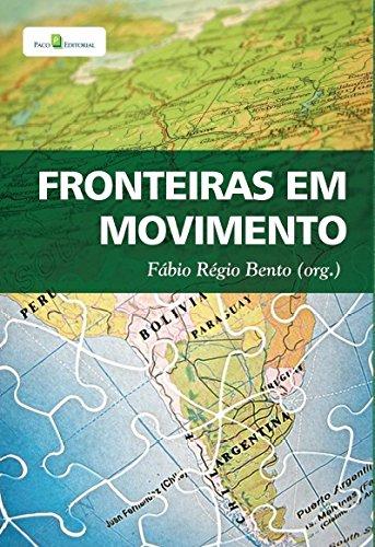 9788581480206: Fronteiras em Movimento