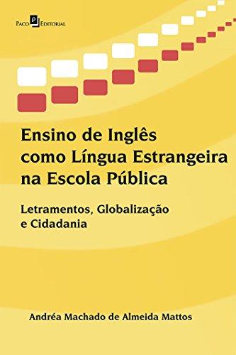 9788581489209: Ensino de Ingles Como Lingua Estrangeira na Escola Publica: Letramentos, Globalizacao e Cidadania