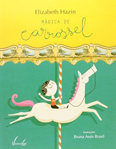 9788581600246: Magica de Carrossel