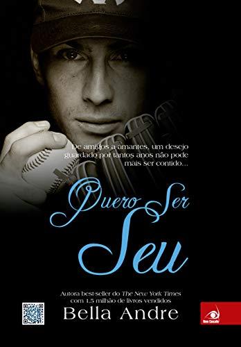 9788581632827: Quero Ser Seu (Em Portugues do Brasil)